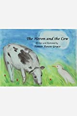 The Heron and the Cow (Bird Stories Book 2) Kindle Edition