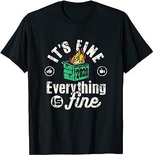Funny 2020 Dumpster Fire Tout va bien T-Shirt