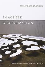 Imagined Globalization (Latin America in Translation)