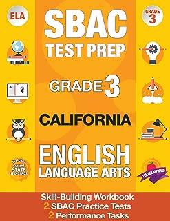 SBAC Test Prep Grade 3 California English Language Arts: 2 Smarter Balanced Practice Tests AND Workbook, CAASPP Test Grade 3, Practice Tests ... California Test Prep, SBAC Grade 3 California