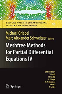 Meshfree Methods for Partial Differential Equations IV (Lecture Notes in Computational Science and Engineering Book 65)