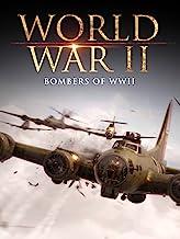 World War II: Bombers of WWII
