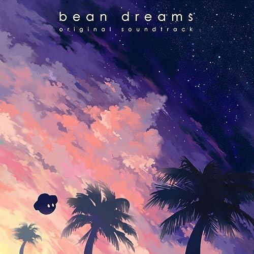 Bean Dreams (Original Soundtrack)