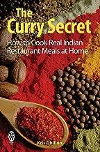 indian restaurant cooking secrets