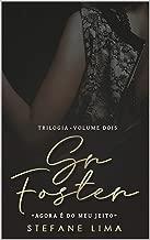 Sr. Foster (Trilogia — Livro Dois)