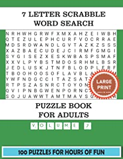 7 Letter Scrabble Word Search Puzzle Book For Adults (Volume 7): 100 Word Find Puzzles For Adults Large Print With a Large...