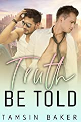 Truth Be Told (Tamsin Baker contemporary standalone M/M romances Book 1) (English Edition) Format Kindle