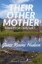 Their Other Mother (Wilders of Wyatt County Book 1)