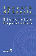 EJERCICIOS ESPIRITUALES. Edición preparada por Santiago Arzubialde, SJ (Fuera de colección nº 19)
