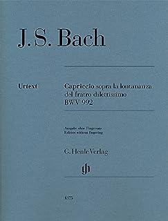 J.S.バッハ: カプリッチョ 変ロ長調 BWV 992 「最愛の兄の旅立ちにあたって」/原典版/Dadelsen編(運指なし)/ヘンレ社/ピアノ・ソロ