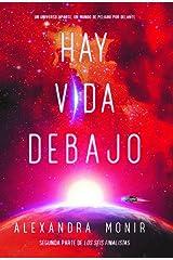 Hay vida debajo (Spanish Edition) Kindle Edition