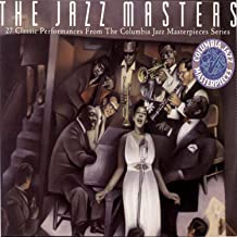 The Jazz Masters - 27 Classic Performances From The Columbia Masterpieces Series