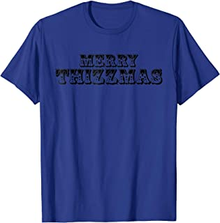Merry Thizzmas - Bay Area Christmas T-Shirt