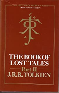The Book of Lost Tales: History of Middle-Earth Vol 2