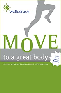 Move to a Great Body (Wellocracy) (English Edition)