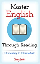 Master English Through Reading. Elementary.: Boost your vocabulary with over 200 new words and phrases. (English Edition)