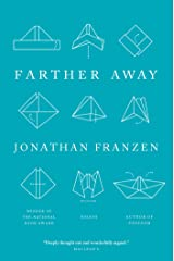 Farther Away: Essays Kindle Edition