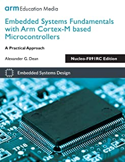 Embedded Systems Fundamentals with Arm Cortex-M based Microcontrollers: A Practical Approach Nucleo-F091RC Edition