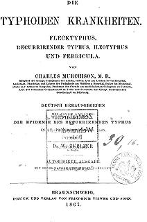 Die Typhoiden Krankheiten , Flecktyphus, Recurrirender Typhus, Ileotyphus, und Febricula (German Edition)