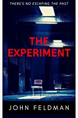 The Experiment: A suspense thriller Kindle Edition
