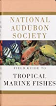 National Audubon Society Field Guide to Tropical Marine Fishes: Caribbean, Gulf of Mexico, Florida, Bahamas,  Bermuda