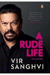 A Rude Life Kindle Edition