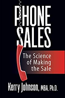 Phone Sales: The Science of Making the Sale