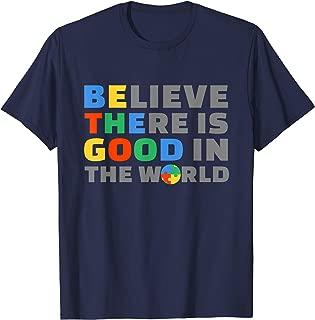 Be Good Shirt Autism Awareness Positive Message Women Men T-Shirt