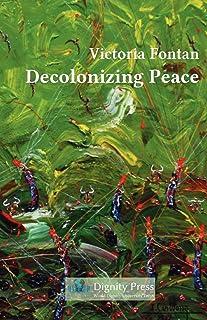 Decolonizing Peace