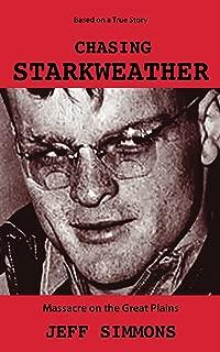Chasing Starkweather: Massacre on the Great Plains