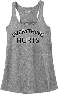 Ladies Everything Hurts Racerback