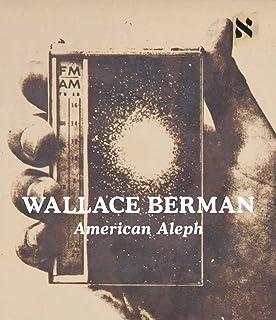 Wallace Berman - American Aleph
