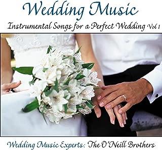 Wedding Music: Instrumental Songs for a Perfect Wedding Vol. 1