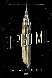 El piso mil (Spanish Edition)