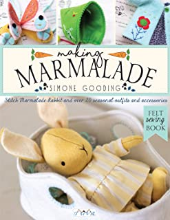 Making Marmalade: Stitch Little Marmalade Rabbit and all Her Pretty Seasonal Outfits and Accessories