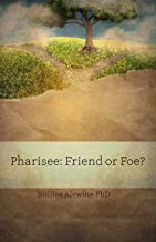 Pharisee: Friend or Foe? (BEKY Books)