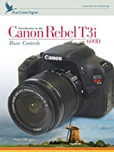 Introduction to the Canon Rebel T3i/600D: Basic Controls