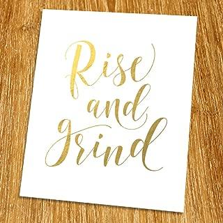 Rise and Grind Gold Print (Unframed), Living Room Decor, Motivational Quote, Inspirational Gold Foil Print, Gold Foil Art, 8x10
