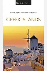 DK Eyewitness Greek Islands (Travel Guide) Kindle Edition