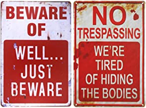 """Wonderwin Beware of Well Just Beware & No Trespassing We're Tired of Hiding The Bodies 8"""" x 12"""" Retro Metal Sign Vintage Bar Decor Yard Signs - 2 PCS"""
