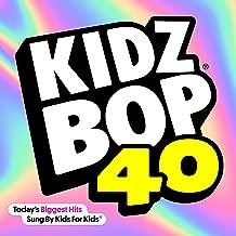 Kidz Bop Kids - 'Kidz Bop 40'