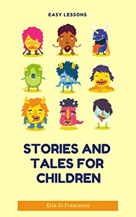 The great collection of stories and fairy tales for children! (English Edition)