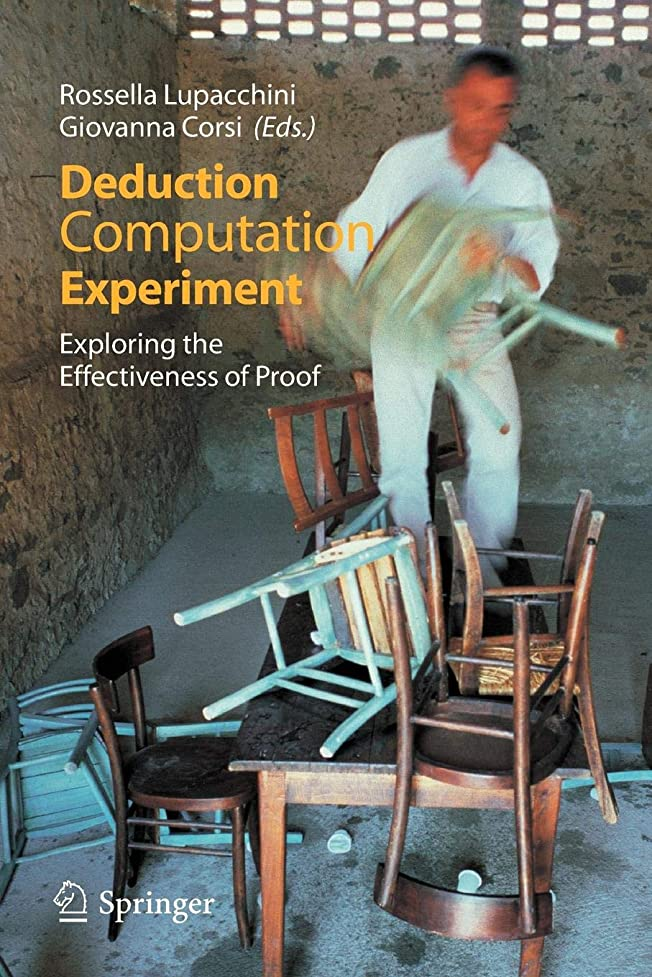 麻痺例示するパイルDeduction, Computation, Experiment: Exploring the Effectiveness of Proof