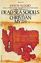Dead Sea scrolls and the Christian myth