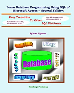 Learn Database Programming Using SQL of Microsoft Access - Second Edition