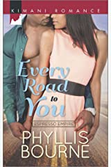 Every Road to You (Espresso Empire Book 1) Kindle Edition