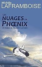 Les nuages de Phoenix: Un roman de l'Alliance gayenne (French Edition)