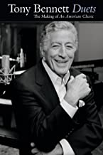 Tony Bennett: Duets - The Making of an American Classic
