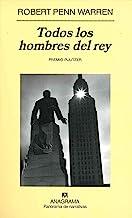 Todos los hombres del rey (Panorama de narrativas nº 50) (Spanish Edition)