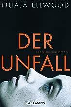 Der Unfall: Roman (German Edition)